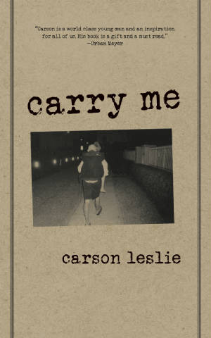 """""""Carry Me"""" by Carson Leslie*"""