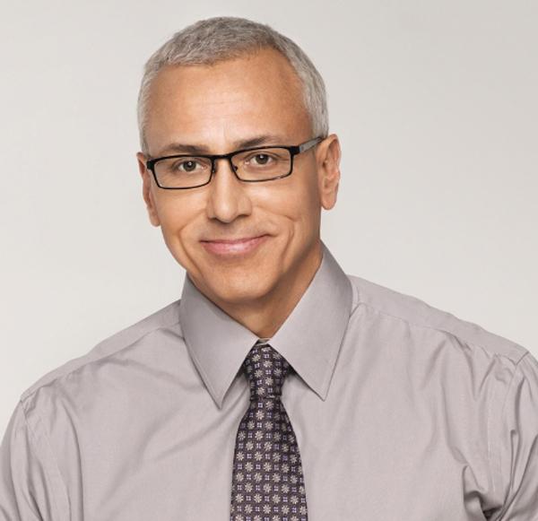 Dr. Drew Pinsky*