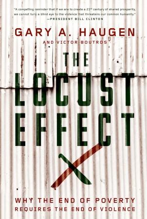 "Gary Haugen's ""The Locust Effect"""