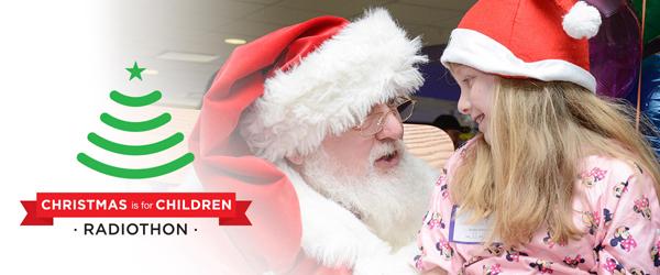 Christmas is for Children Radiothon*