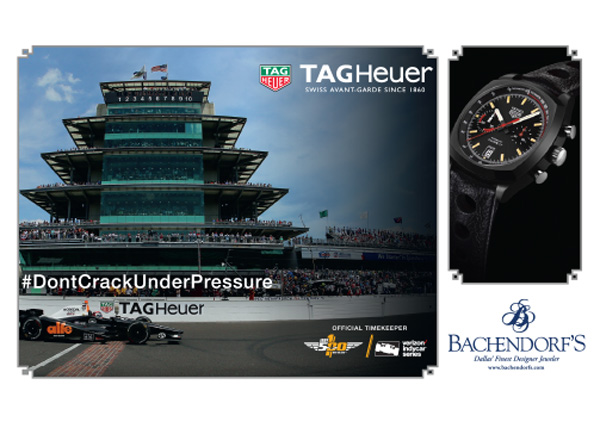 Tag Heuer Indy 500 VIP Experience*