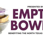 JUST IN: Friday's18th Annual Empty Bowls Will Be Totally Indoors At The Meyerson