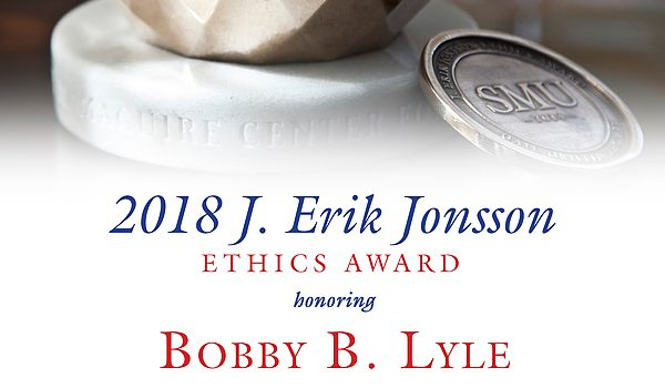 "Change Of Plans: 2018 J. Erik Jonsson Ethics Award Luncheon Moved To Moody Coliseum Due To ""An Unprecedented Response"""