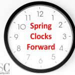 Spring Those Clocks Forward An Hour Saturday Night Or Be A Tardy Type Sunday
