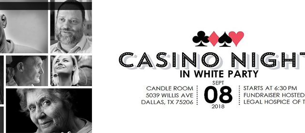 2018 Casino Night In White Party Will Light Up Candle Room For Legal Hospice Of Texas